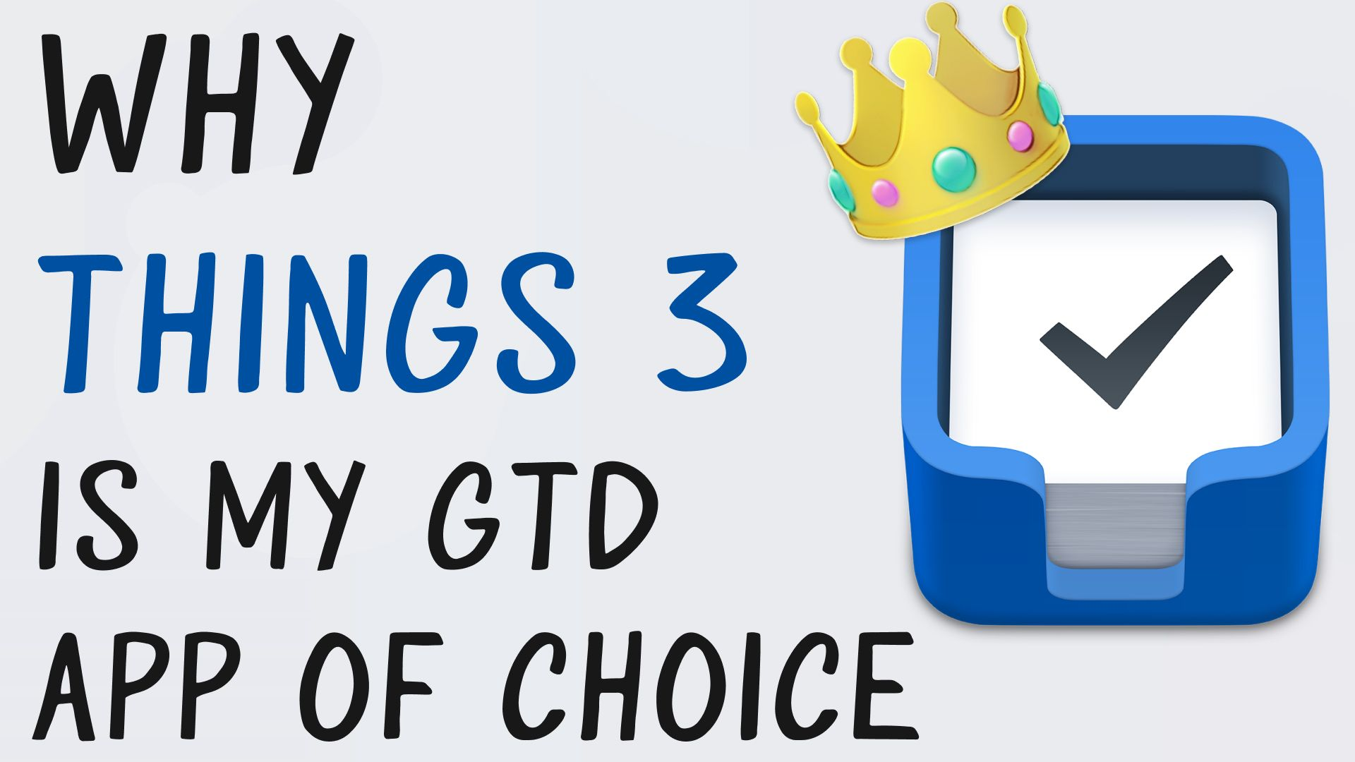 Why Things 3 is my Favorite GTD Task Manager