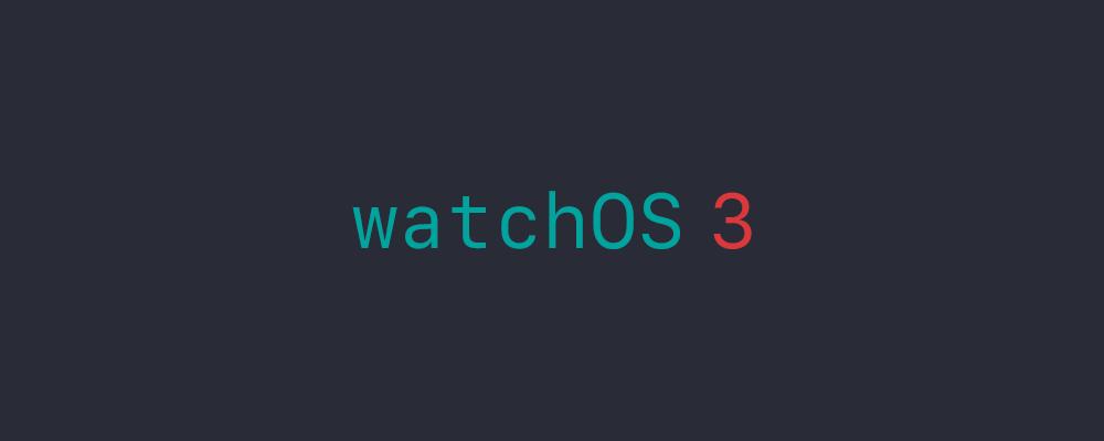 watchos-3